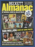 Beckett Almanac of Baseball Cards and Collectibles: 2013