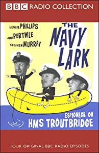 The Navy Lark, Volume 8: Espionage on HMS Troutbridge | [Laurie Wyman, George Evans]