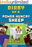 Diary of a Power-Hungry Sheep: Book 2...