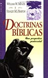Doctrinas bíblicas (0829718532) by Menzies, William W.
