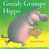 Stuart Trotter Greedy Grumpy Hippo