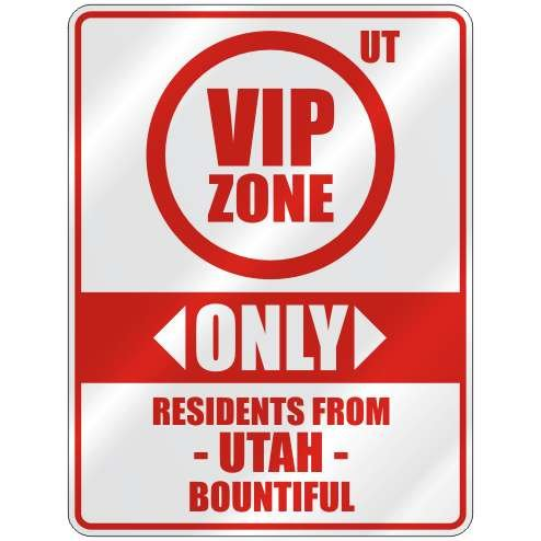 """Only Residents From Bountiful"" Parking Sign"