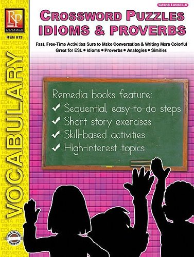 Remedia Publications 913 Crossword Puzzles- Idioms & Proverbs