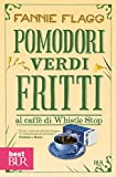 Pomodori verdi fritti al caff� di Whistle Stop (Narrativa)