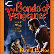 Bonds of Vengeance: Winds of the Forelands, Book 3 | [David B. Coe]