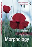 img - for Understanding Morphology (Understanding Language) book / textbook / text book