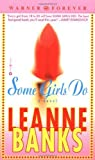Some Girls Do (Warner Forever) [Mass Market Paperback]