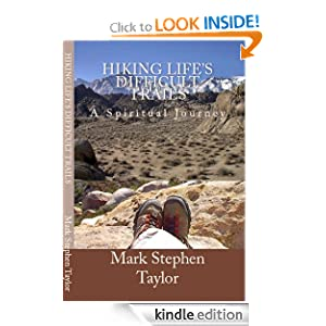 Hiking Life's Difficult Trails: A Spiritual Journey (Hiking the Trail of Truth)