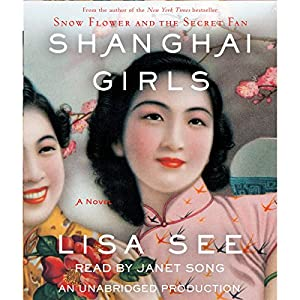 Shanghai Girls Audiobook