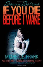 If You Die Before I Wake (Volume 1)