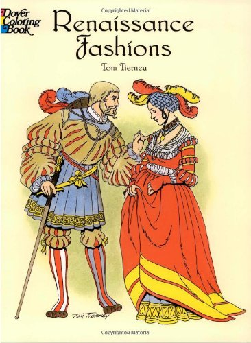 Renaissance Fashions (Dover Fashion Coloring Book)