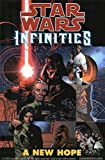 img - for Star Wars: Infinities: A New Hope book / textbook / text book