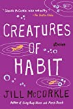 Creatures of Habit (Shannon Ravenel Books)