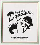 Break Audio Dynamite