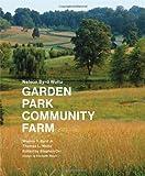img - for Nelson Byrd Woltz: Garden, Park, Community, Farm book / textbook / text book