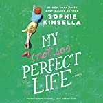 My Not So Perfect Life: A Novel | Sophie Kinsella