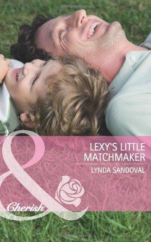 Lexy's Little Matchmaker (Mills & Boon Cherish)