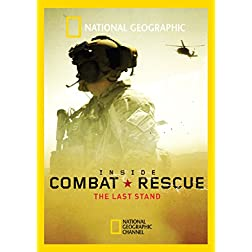 Inside Combat Rescue: The Last Stand