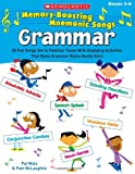 Pat Walz Memory-Boosting Mnemonic Songs: Grammar: 20 Fun Songs Set to Familiar Tunes with Engaging Activities That Make Grammar Rules Really Stick
