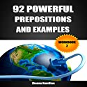 92 Powerful Prepositions and Examples: Workbook 2 (       UNABRIDGED) by Zhanna Hamilton Narrated by Sam Scholl