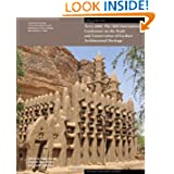 Terra 2008: The 10th International Conference on the Study and Conservation of Earthen Architectural Heritage...