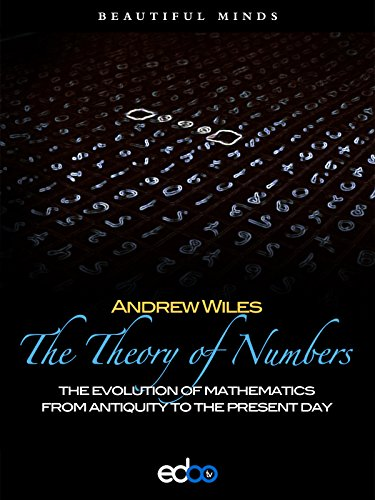 The Theory of Numbers - Andrew Wiles