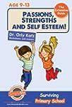 Passions, Strengths & Self Esteem! Th...