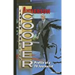 Anderson Cooper: Profile of a TV Journalist (Career Profiles) book cover