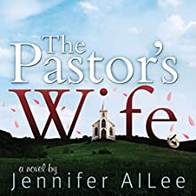 The Pastor's Wife (       UNABRIDGED) by Jennifer AlLee Narrated by Lisa Cordileone