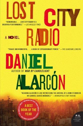 Lost City Radio, by Daniel Alarcon