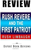 Book Review: Rush Revere And The First Patriots: Time-Travel Adventures With Exceptional Americans
