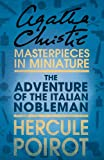 The Adventure of the Italian Nobleman: An Agatha Christie Short Story
