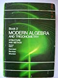 img - for Modern Algebra and Trigonometry (Book 2) Structure and Method book / textbook / text book