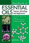 Handbook of Essential Oils: Science,...