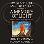 By Grace and Banners Fallen: Prologue to A Memory of Light (       UNABRIDGED) by Robert Jordan, Brandon Sanderson Narrated by Michael Kramer, Kate Reading