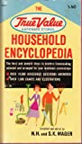 img - for The True Value Household Encyclopedia book / textbook / text book