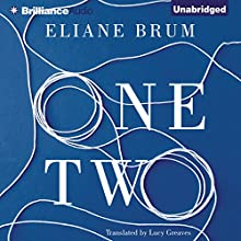 One Two (       UNABRIDGED) by Eliane Brum, Lucy Greaves (translator) Narrated by Joyce Bean