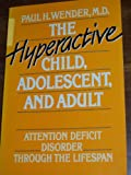 img - for Hyperactive Child Adolescent & Adult book / textbook / text book