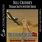 The Prairie Chicken Kill: A Truman Smith Mystery, Book 4 | Bill Crider