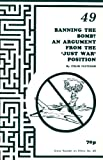 "Banning the Bomb?: Argument from the ""Just War"" Position (0907536379) by Fletcher, Colin"