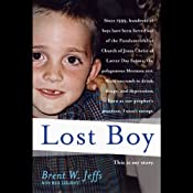Lost Boy | [Maia Szalavitz, Brent W. Jeffs]