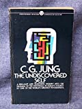The Undiscovered Self: Answers to Questions Raised by the Present World Crisis (0710077998) by Carl Gustav Jung