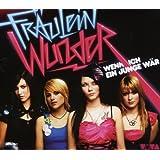 """Wenn Ich Ein Junge W�r (2-Track)von """"Fr�ulein Wunder"""""""