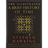 The Illustrated Brief History of Time, Updated and Expanded Edition ~ Stephen Hawking