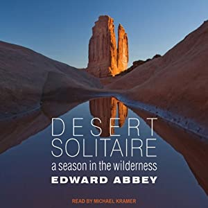 Desert Solitaire: A Season in the Wilderness | [Edward Abbey]