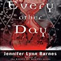 Every Other Day (       UNABRIDGED) by Jennifer Lynn Barnes Narrated by Mae Middleton