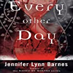 Every Other Day | Jennifer Lynn Barnes