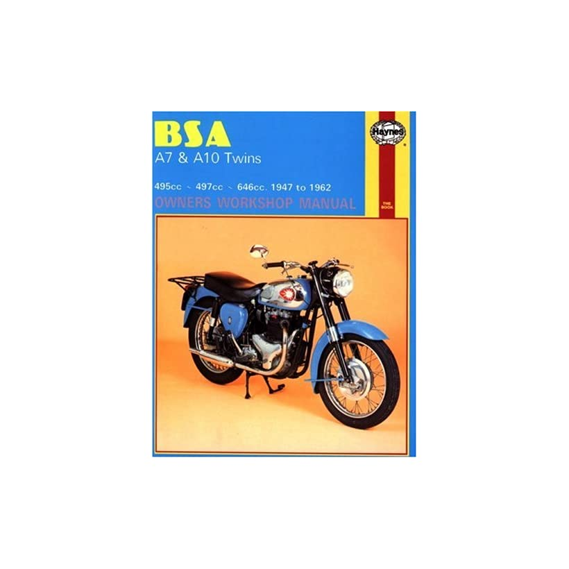 BSA A7 And A10 Twins Owners Workshop Manual No 121 47 62