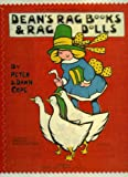 img - for Dean's Rag Books & Rag Dolls: The Products of a Famous British Publisher and Toymaker book / textbook / text book