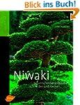 Niwaki: Japanische Gartenb�ume schnei...